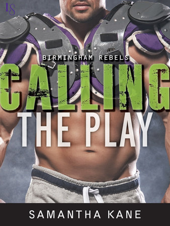 Calling the Play by Samantha Kane