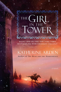 The Winter of the Witch by Katherine Arden | PenguinRandomHouse com