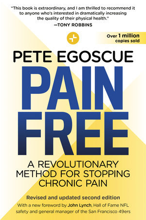 Pain Free (Revised and Updated Second Edition) by Pete Egoscue