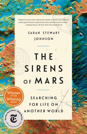 The Sirens of Mars by Sarah Stewart Johnson