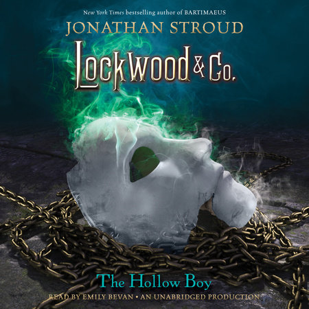 Lockwood & Co., Book 3: The Hollow Boy by Jonathan Stroud