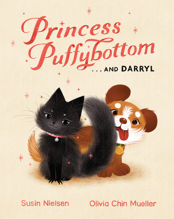 Princess Puffybottom . . . and Darryl by Susin Nielsen