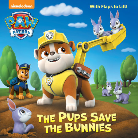 The Pups Save the Bunnies (Paw Patrol) by Random House
