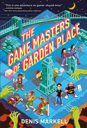 The Game Masters of Garden Place by Denis Markell | PenguinRandomHouse com:  Books