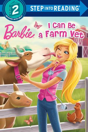I Can Be a Farm Vet (Barbie) by Apple Jordan
