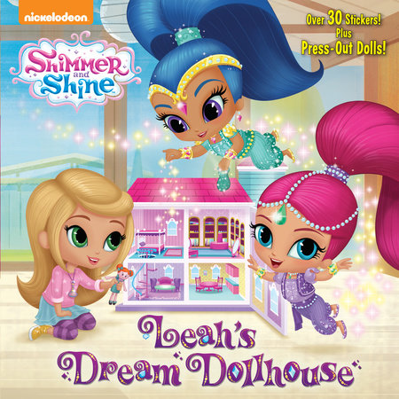 Leah's Dream Dollhouse (Shimmer and Shine) by Mary Tillworth