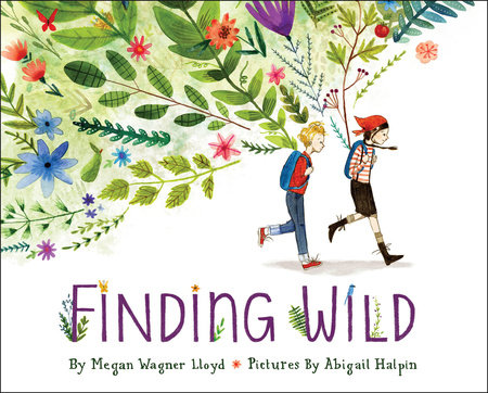 Finding Wild by Megan Wagner Lloyd