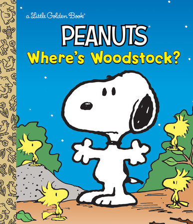 Where's Woodstock? (Peanuts) by Margo Lundell