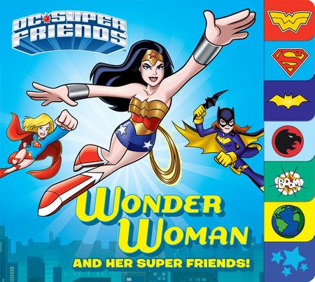 Wonder Woman and Her Super Friends! (DC Super Friends) by Billy Wrecks