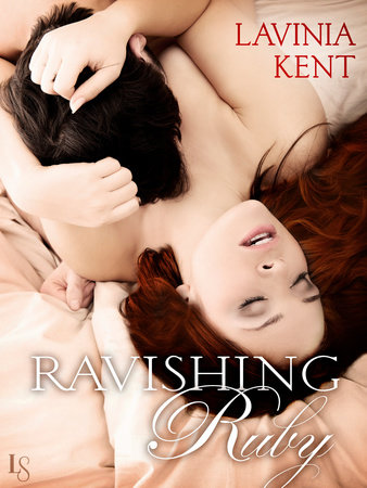 Ravishing Ruby by Lavinia Kent