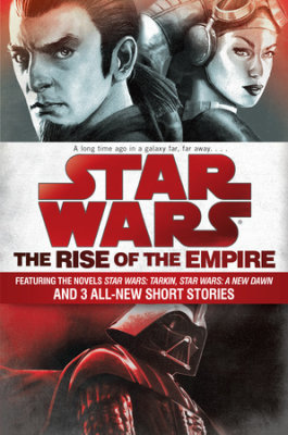 The Rise of the Empire: Star Wars
