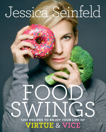 Food Swings by Jessica Seinfeld