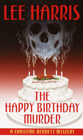 The Happy Birthday Murder by Lee Harris