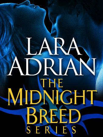 The Midnight Breed Series 3-Book Bundle by Lara Adrian