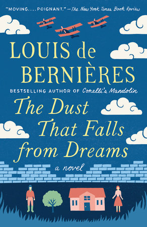 The Dust That Falls from Dreams by Louis de Bernieres
