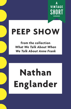 Peep Show by Nathan Englander