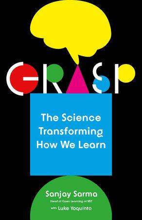 Grasp by Sanjay Sarma and Luke Yoquinto