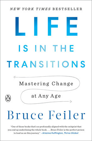 Life Is in the Transitions by Bruce Feiler