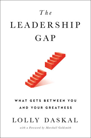 The Leadership Gap by Lolly Daskal