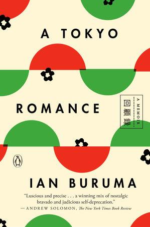 A Tokyo Romance by Ian Buruma   PenguinRandomHouse com: Books