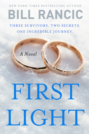 First Light by Bill Rancic