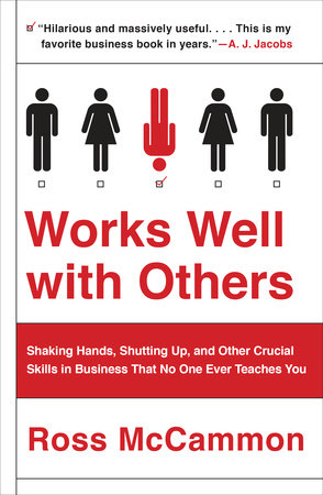 Works Well with Others by Ross McCammon