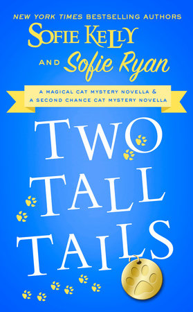 Two Tall Tails by Sofie Kelly and Sofie Ryan