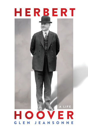 Herbert Hoover by Glen Jeansonne