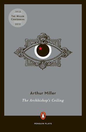 The Archbishop's Ceiling by Arthur Miller