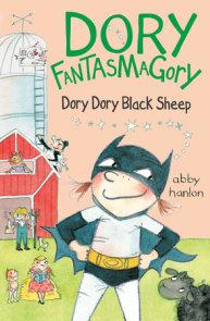 Dory Fantasmagory: Dory Dory Black Sheep