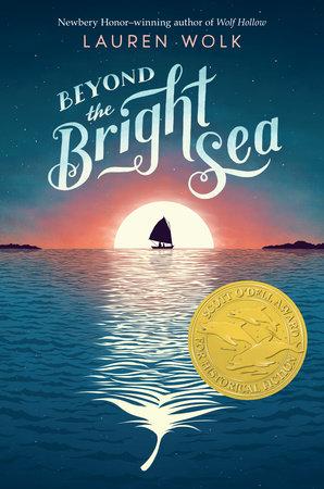 Beyond the Bright Blue Sea by Lauren Wolk