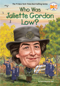 Who Was Juliette Gordon Low?