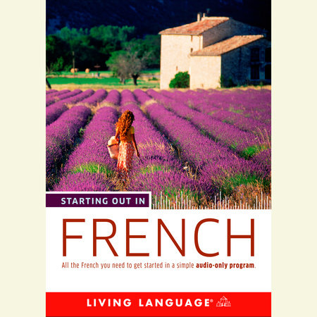 Starting Out in French by Living Language
