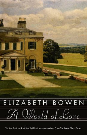 A World of Love by Elizabeth Bowen