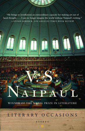Literary Occasions by V. S. Naipaul