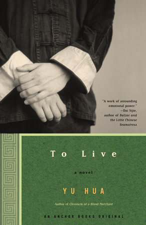 To Live by Yu Hua
