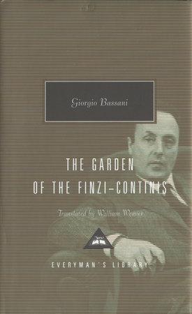 The Garden of the Finzi-Continis by Giorgio Bassani