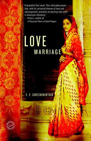 Love Marriage by V. V. Ganeshananthan