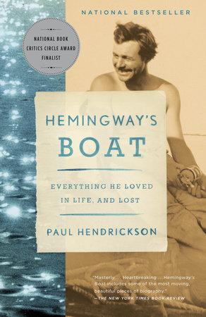 Hemingway's Boat by Paul Hendrickson