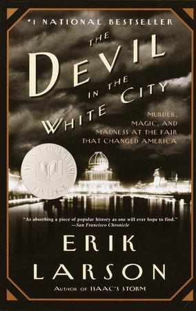 The Devil in the White City by Erik Larson
