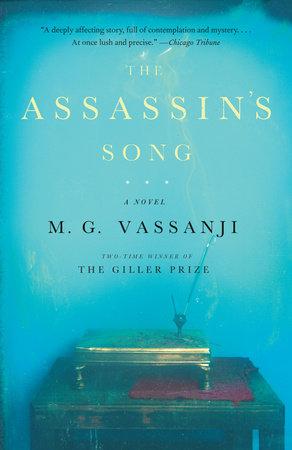 The Assassin's Song by M.G. Vassanji