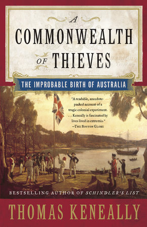 A Commonwealth of Thieves by Thomas Keneally