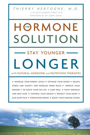 The Hormone Solution by Dr. Thierry Hertoghe