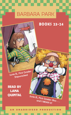 Junie B. Jones: Books 23-24 by Barbara Park