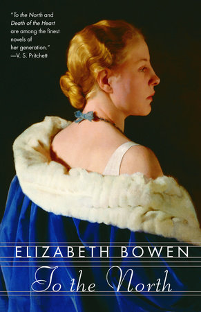 To the North by Elizabeth Bowen