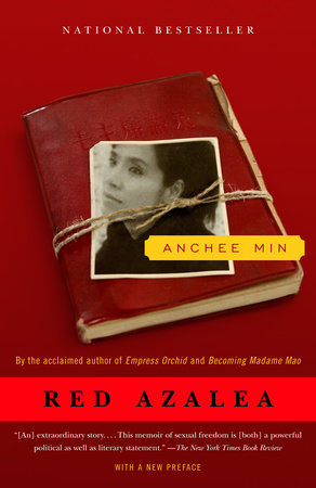 Red Azalea by Anchee Min