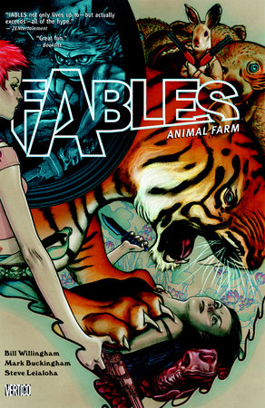 Fables Vol. 2: Animal Farm by Bill Willingham