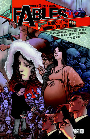 Fables Vol. 4: March of the Wooden Soldiers by Bill Willingham