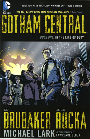 Gotham Central Book 1: In the Line of Duty by Greg Rucka and Ed Brubaker
