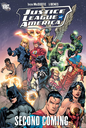 Justice League of America: The Second Coming by Dwayne McDuffie